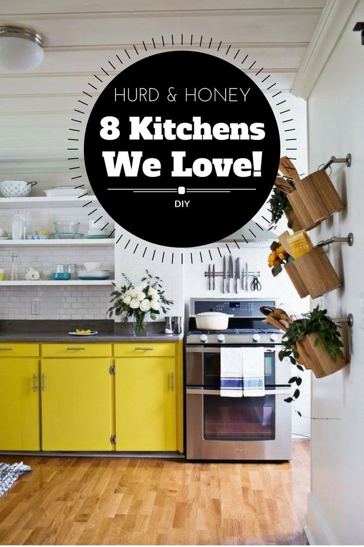 8 Kitchens We LOVE – Gathering Inspiration for our Remodel