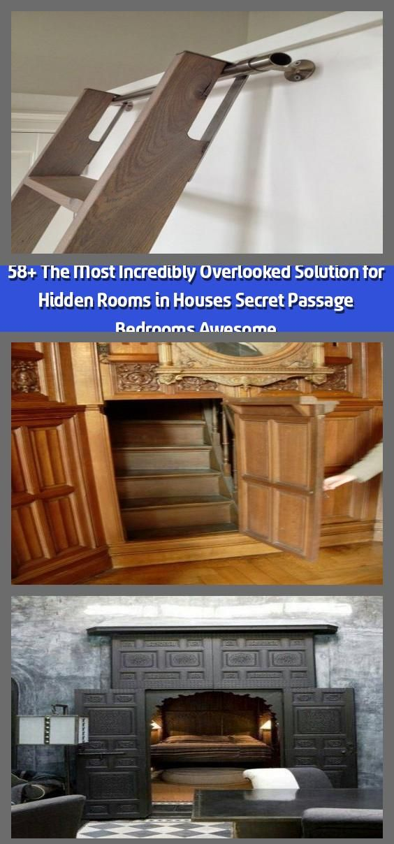 58+ The Most Incredibly Overlooked Solution for Hidden Rooms in Houses Secret Passage Bedrooms Awesome – Fans of the fantasy genre certainly understand the secret rooms inside the house. Now…